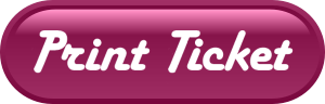 Click here to print ticket.